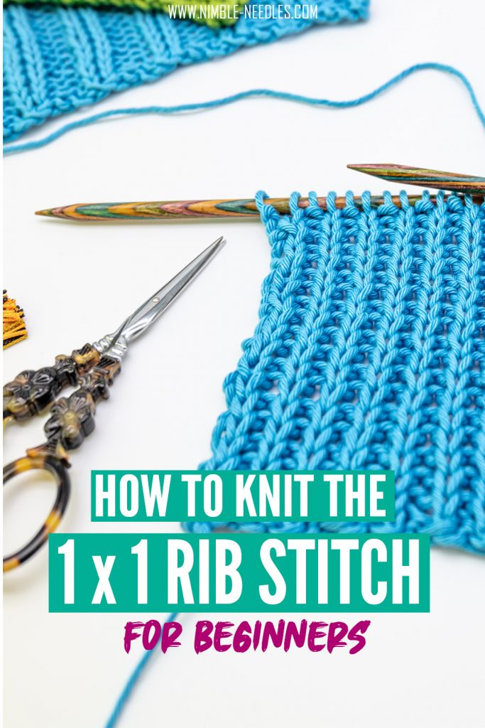 How to knit the 1x1 rib stitch for beginners. Step by step tutorial