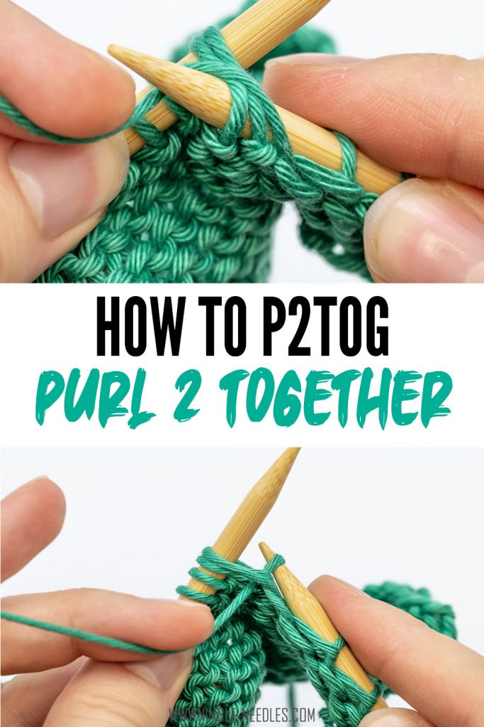 How to purl two together for beginners