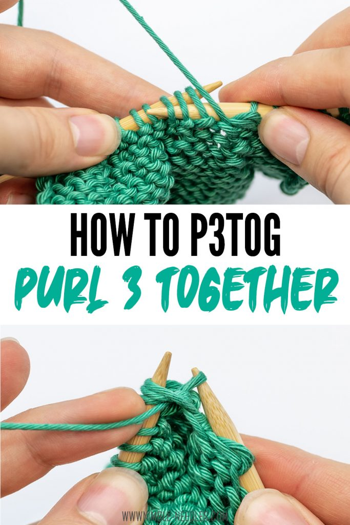 How to purl three together for beginners - p3tog