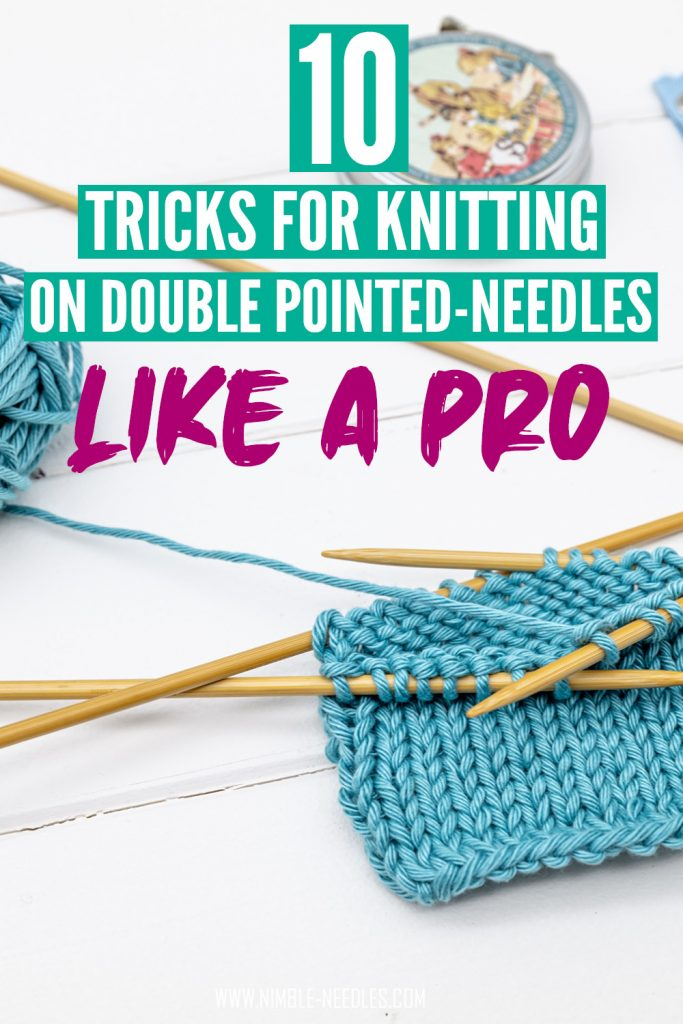 How to knit on double-pointed needles like a pro