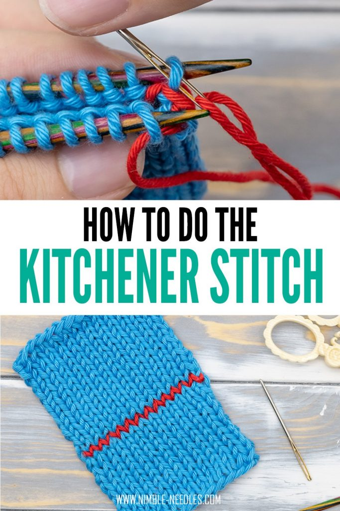 How to the the kitchener stitch in knitting