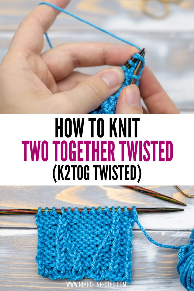 how to knit two together twisted