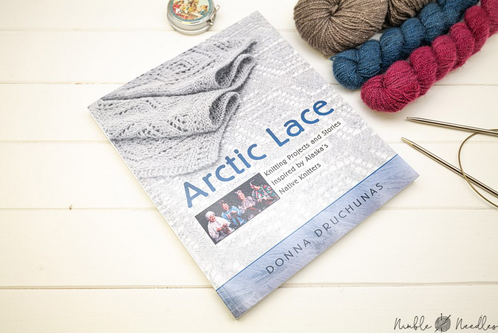 Artic lace knitting book by donna druchunas - featuring the traditions of the First nations
