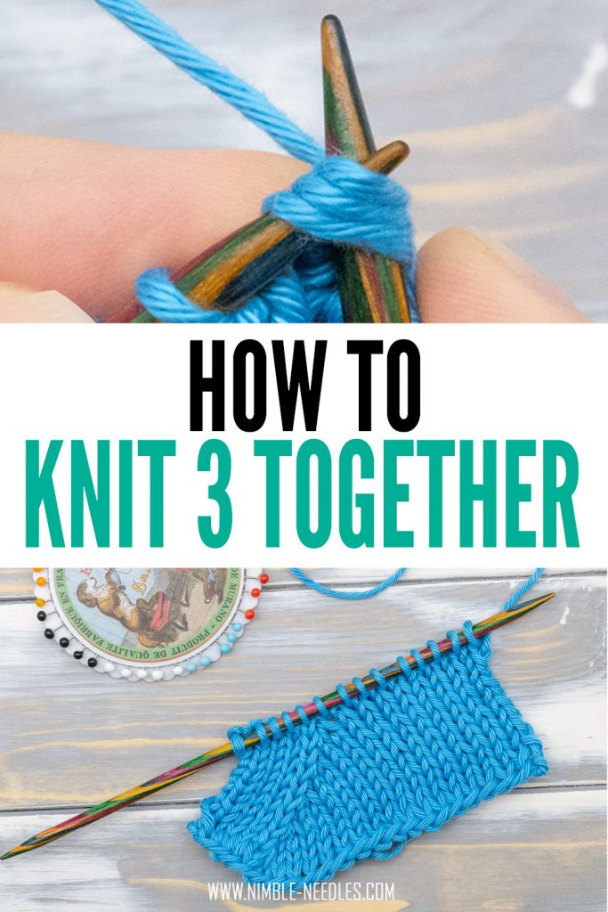 How to knit three together (k3tog) for beginners