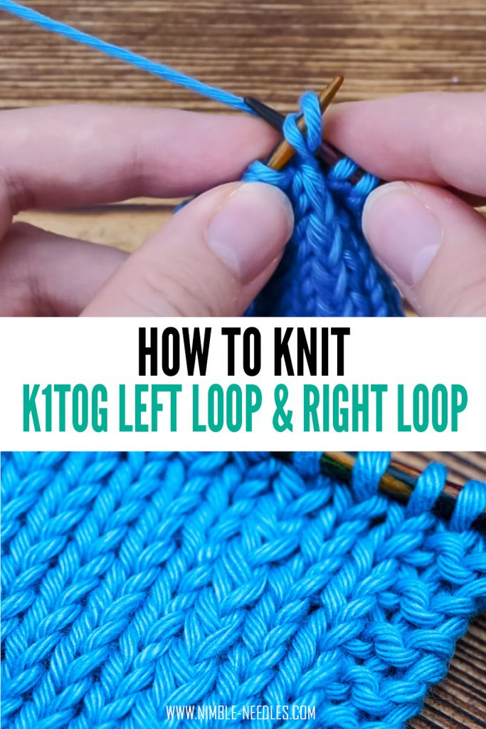 how to knit k1tog LL and k1tog RL