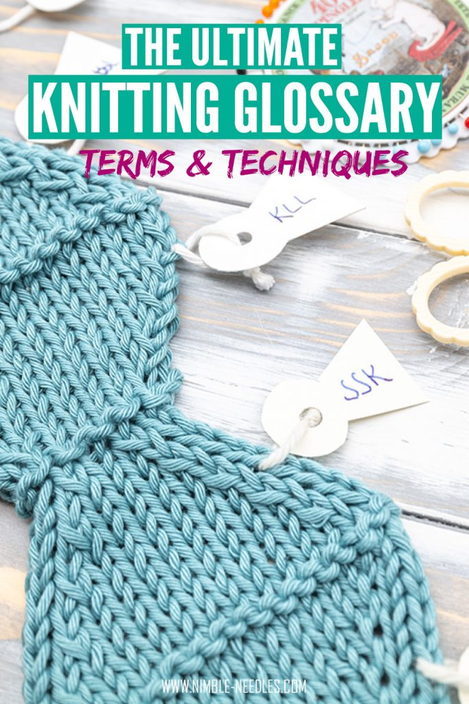 Knitting terms and techniques - the ultimate glossary