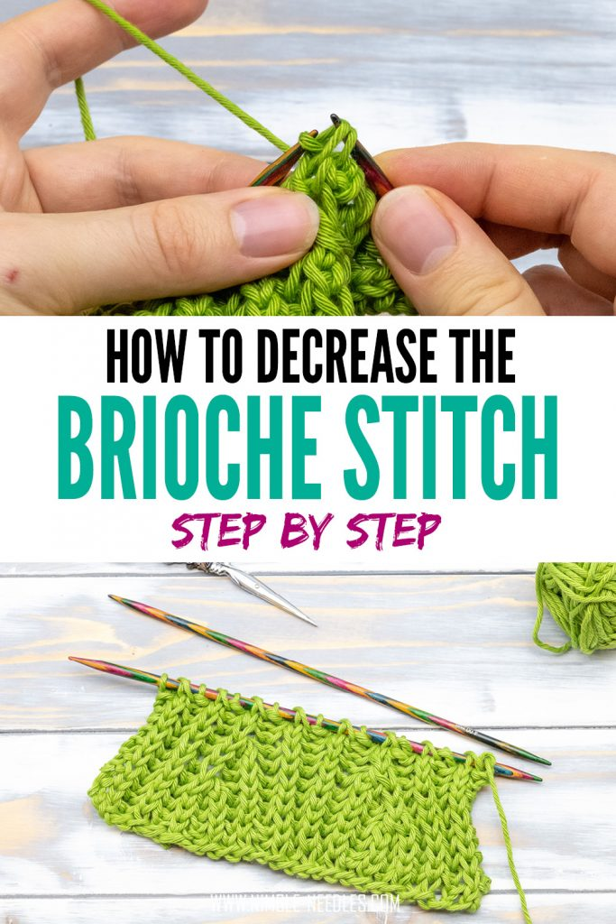 how to decrease the brioche stitch