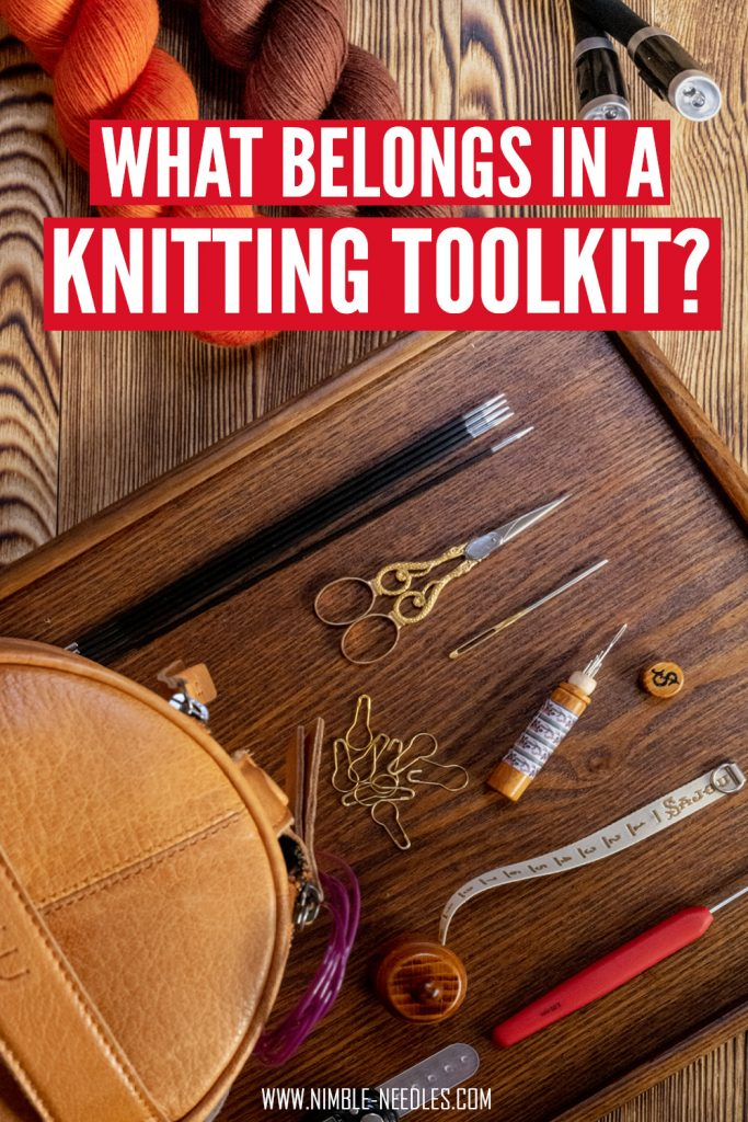What belongs in a knitting toolkit for beginners