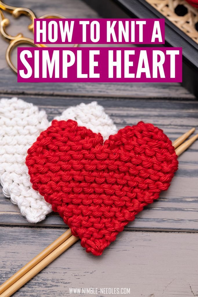 how to knit a heart shape for beginners - step by step tutorial