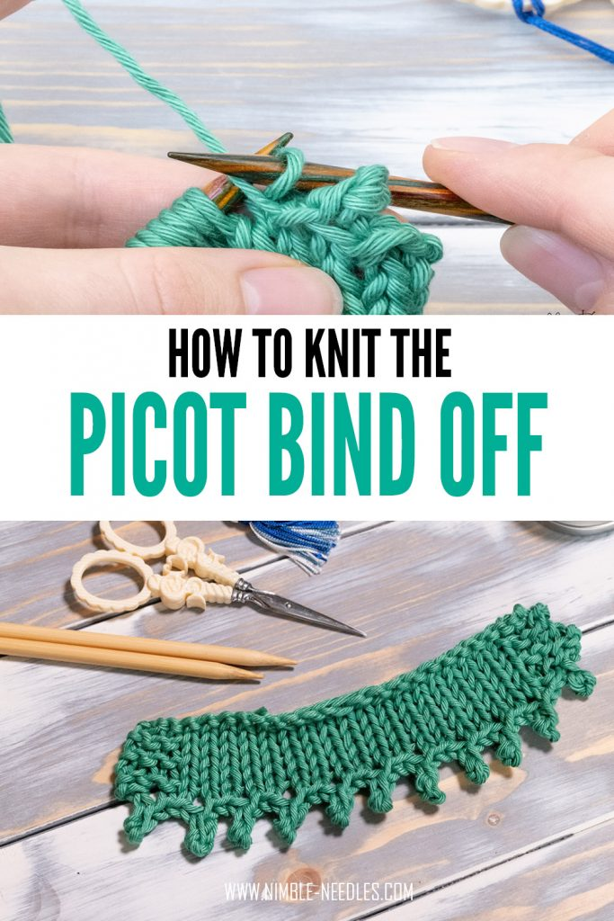 how to knit the picot bind off - step by step tutorial for beginners