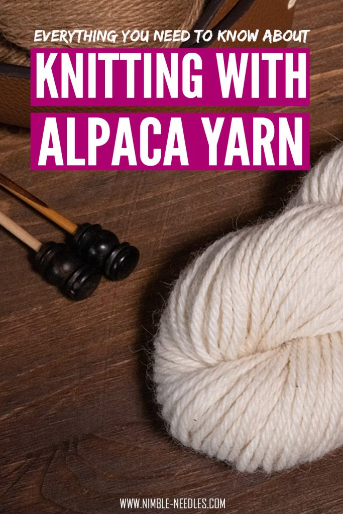 knitting with alpaca yarn - everything you need to know