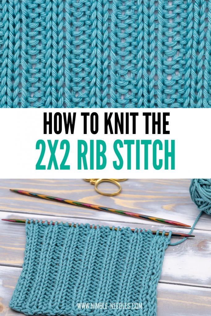 how to knit the 2x2 rib stitch step by step tutorial