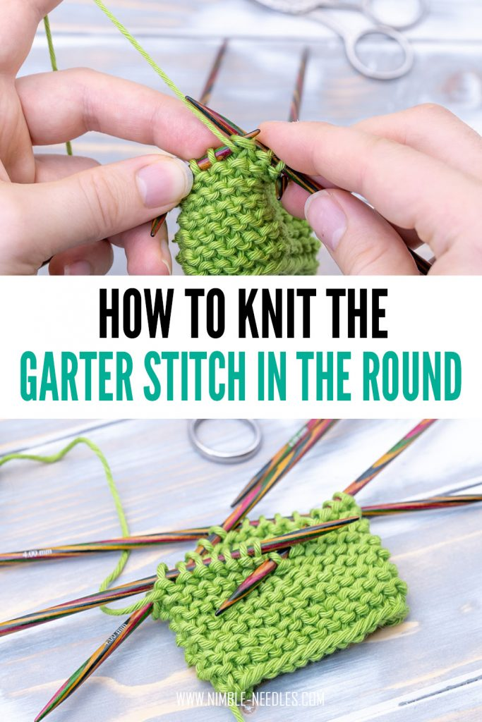 how to knit garter stitch in the round - step by step instructions