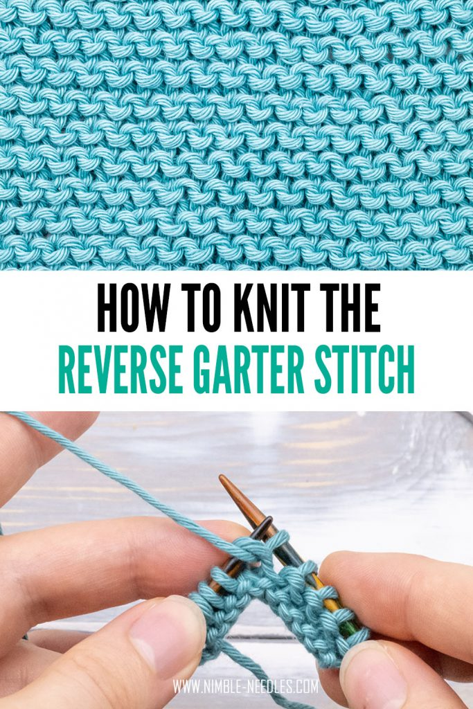 how to knit reverse garter stitch - step by step tutorial for beginners