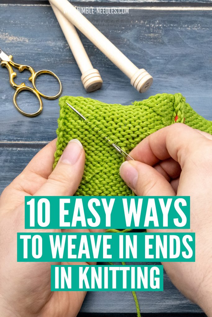 how to weave in ends in knitting - 10 different techniques