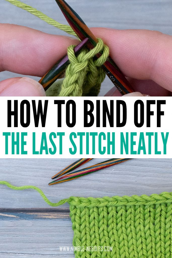how to bind off the last stitch neatly in knitting
