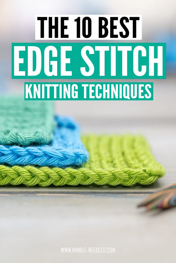 the 10 best edge stitch knitting techniques