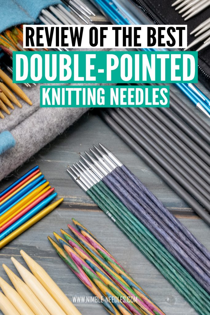 the best double pointed knitting needle - a detailed review of all the popular brands and materials