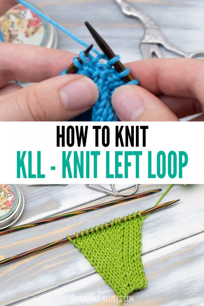 how to knit kll knit left loop - step by step tutorial for beginners